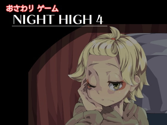 Night High 4