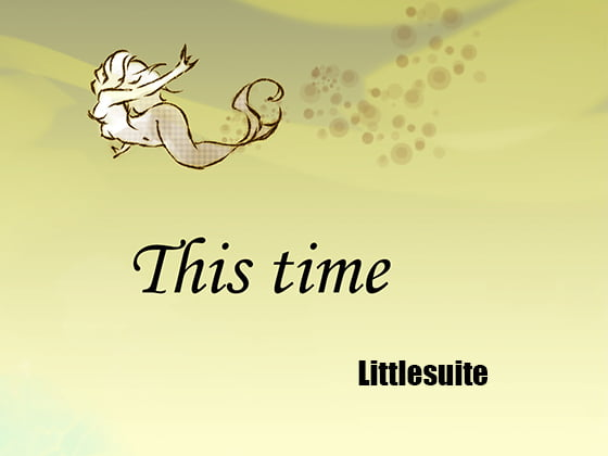 [RJ232800][Littlesuite] This Time