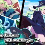 The Future of Lost Magic 2